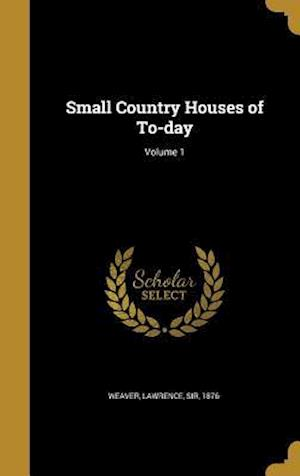 Bog, hardback Small Country Houses of To-Day; Volume 1