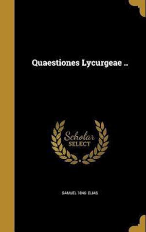 Bog, hardback Quaestiones Lycurgeae .. af Samuel 1846- Elias