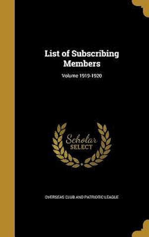 Bog, hardback List of Subscribing Members; Volume 1919-1920