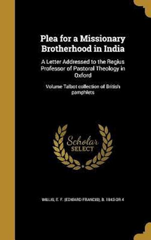 Bog, hardback Plea for a Missionary Brotherhood in India