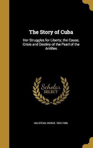 Bog, hardback The Story of Cuba