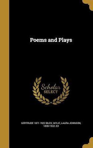 Bog, hardback Poems and Plays af Gertrude 1871-1922 Buck