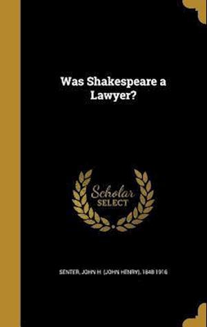 Bog, hardback Was Shakespeare a Lawyer?