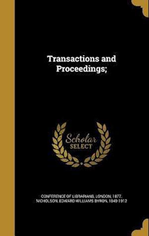 Bog, hardback Transactions and Proceedings;