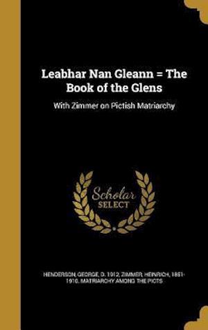 Bog, hardback Leabhar Nan Gleann = the Book of the Glens