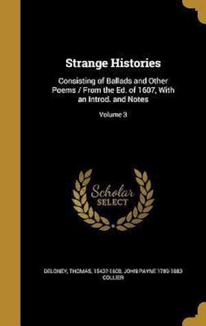 Bog, hardback Strange Histories af John Payne 1789-1883 Collier