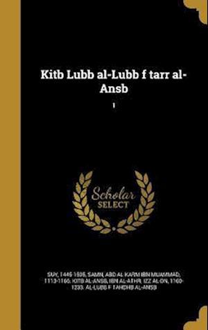 Bog, hardback Kitb Lubb Al-Lubb F Tarr Al-Ansb; 1