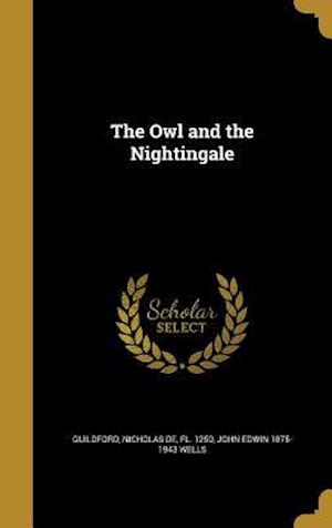 Bog, hardback The Owl and the Nightingale af John Edwin 1875-1943 Wells