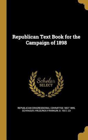 Bog, hardback Republican Text Book for the Campaign of 1898