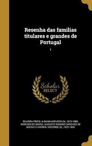 Bog, hardback Resenha Das Familias Titulares E Grandes de Portugal; 1