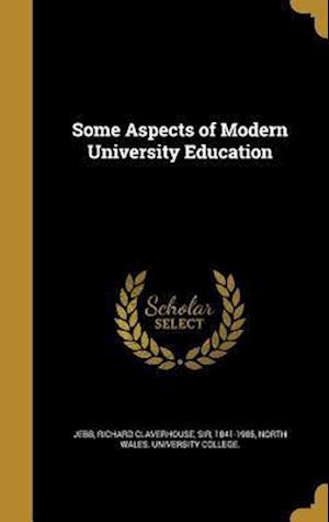 Bog, hardback Some Aspects of Modern University Education