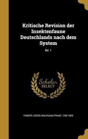 Bog, hardback Kritische Revision Der Insektenfaune Deutschlands Nach Dem System; Bd. 1