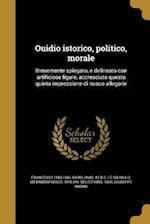 Ouidio Istorico, Politico, Morale af Francesco 1583-1661 Bardi, Giuseppe Nasini