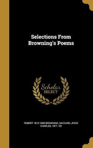 Bog, hardback Selections from Browning's Poems af Robert 1812-1889 Browning