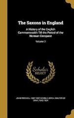 The Saxons in England af John Mitchell 1807-1857 Kemble