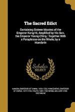 The Sacred Edict af Youpu 1681-1760 Wang