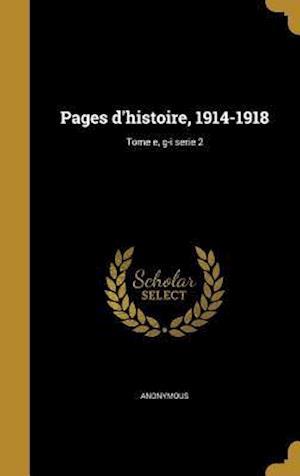 Bog, hardback Pages D'Histoire, 1914-1918; Tome E, G-I Serie 2
