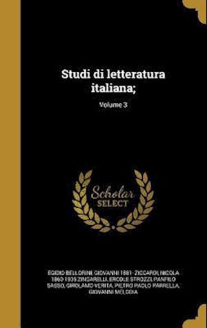 Bog, hardback Studi Di Letteratura Italiana;; Volume 3 af Cirillo Berardi, Egidio Bellorini, Gioachino 1867-1912 Brognoligo