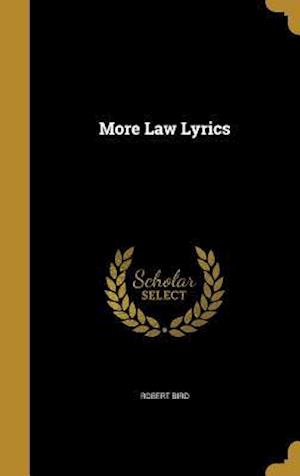 Bog, hardback More Law Lyrics af Robert Bird