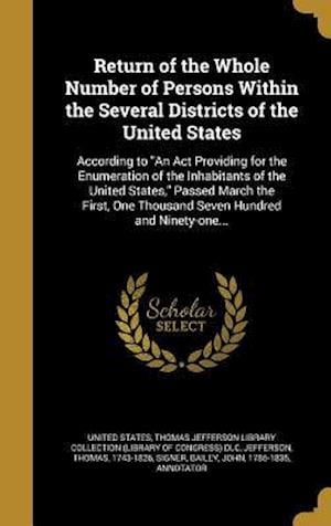 Bog, hardback Return of the Whole Number of Persons Within the Several Districts of the United States