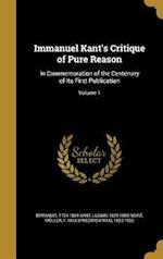Immanuel Kant's Critique of Pure Reason af Ludwig 1829-1889 Noire, Immanuel 1724-1804 Kant