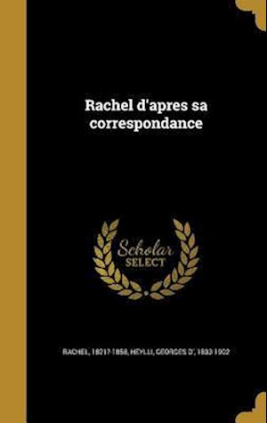Bog, hardback Rachel D'Apres Sa Correspondance