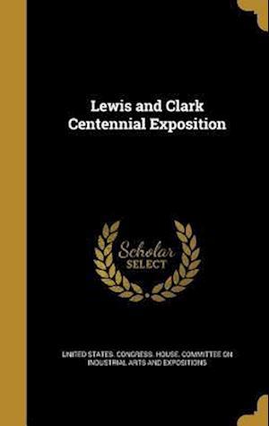 Bog, hardback Lewis and Clark Centennial Exposition