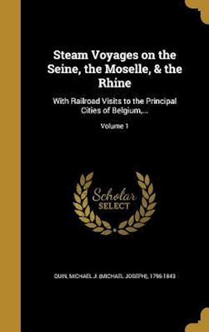 Bog, hardback Steam Voyages on the Seine, the Moselle, & the Rhine