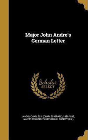 Bog, hardback Major John Andre's German Letter