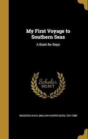Bog, hardback My First Voyage to Southern Seas