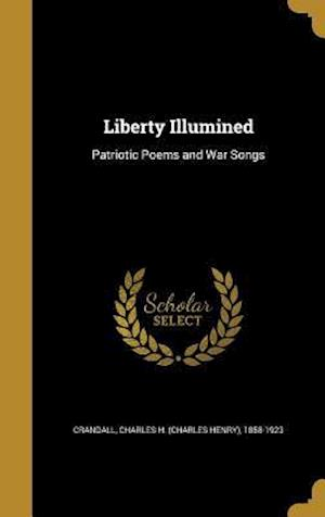 Bog, hardback Liberty Illumined