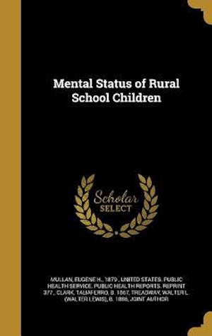 Bog, hardback Mental Status of Rural School Children