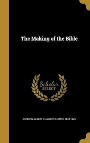 Bog, hardback The Making of the Bible