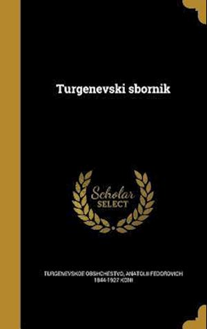 Bog, hardback Turgenevski Sbornik af Anatolii Fedorovich 1844-1927 Koni