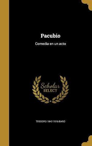 Bog, hardback Pacubio af Teodoro 1842-1916 Baro