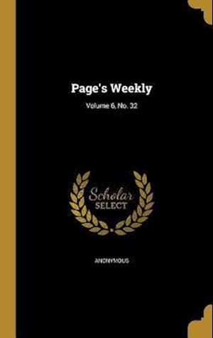 Bog, hardback Page's Weekly; Volume 6, No. 32