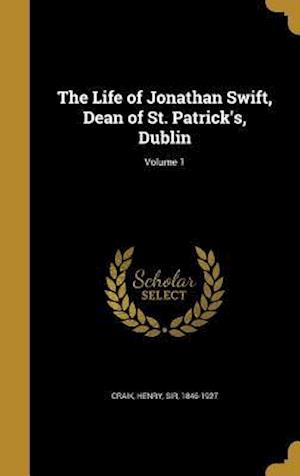 Bog, hardback The Life of Jonathan Swift, Dean of St. Patrick's, Dublin; Volume 1