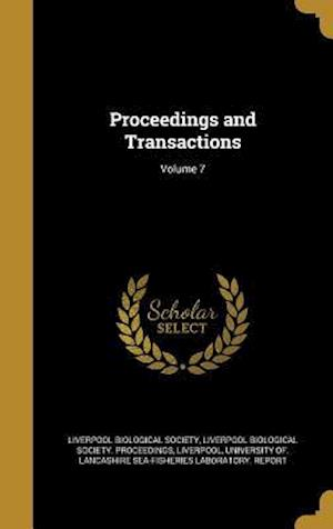 Bog, hardback Proceedings and Transactions; Volume 7