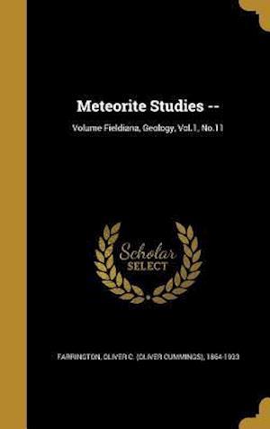 Bog, hardback Meteorite Studies --; Volume Fieldiana, Geology, Vol.1, No.11