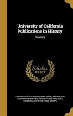 University of California Publications in History; Volume 9 af Truesdell Sparhawk 1906- Brown