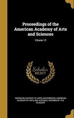 Bog, hardback Proceedings of the American Academy of Arts and Sciences; Volume 13