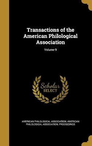Bog, hardback Transactions of the American Philological Association; Volume 9