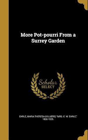 Bog, hardback More Pot-Pourri from a Surrey Garden