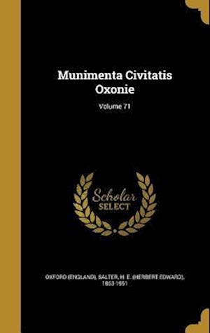 Bog, hardback Munimenta Civitatis Oxonie; Volume 71
