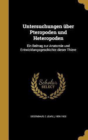 Bog, hardback Untersuchungen Uber Pteropoden Und Heteropoden