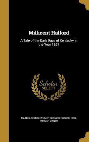 Bog, hardback Millicent Halford af Martha Remick