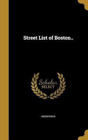 Bog, hardback Street List of Boston..