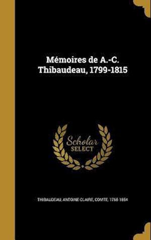 Bog, hardback Memoires de A.-C. Thibaudeau, 1799-1815