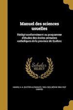 Manuel Des Sciences Usuelles af Henri 1869-1927 Simard