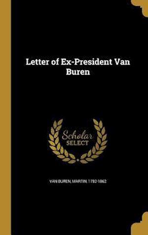 Bog, hardback Letter of Ex-President Van Buren